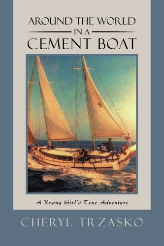 Around-the-World-in-a-Cement-Boat-A-Young-Girls-True-Adventure-0