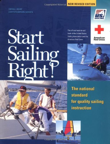 Start-Sailing-Right-The-National-Standard-for-Quality-Sailing-Instruction-US-Sailing-Small-Boat-Certification-0