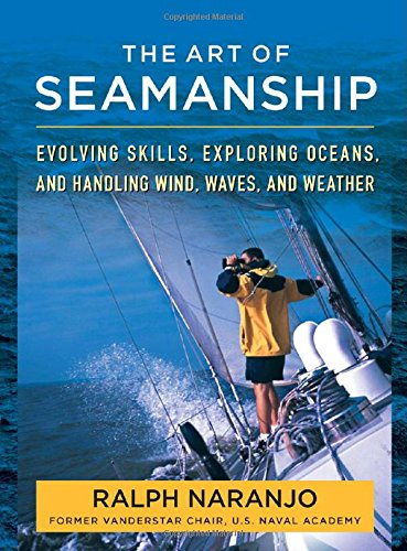 The-Art-of-Seamanship-Evolving-Skills-Exploring-Oceans-and-Handling-Wind-Waves-and-Weather-0