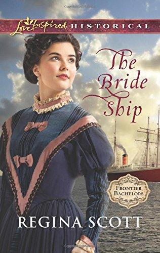 The-Bride-Ship-Love-Inspired-HistoricalFrontier-Bachel-0