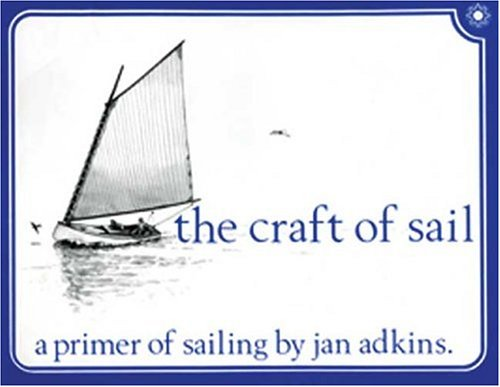 The-Craft-of-Sail-A-Primer-of-Sailing-0