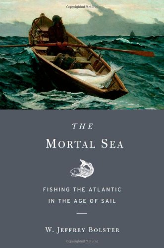 The-Mortal-Sea-Fishing-the-Atlantic-in-the-Age-of-Sail-0