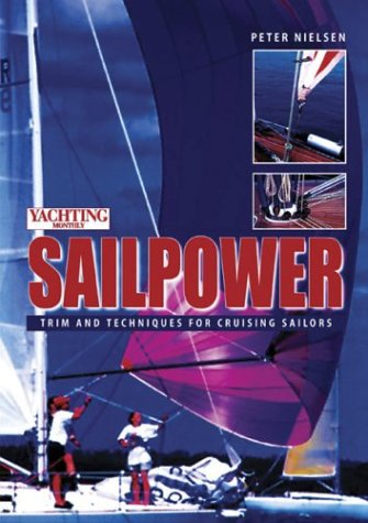 Yachting-Monthlys-Sailpower-Trim-and-Techniques-for-Cruising-Sailors-0